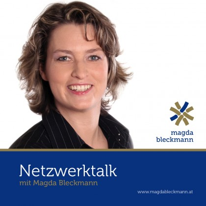 Cover Magda Bleckmann Podcast Netzwerktalk