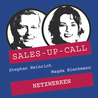 Cover Sales-Up-Call mit Stephan Heinrich Netzwerken