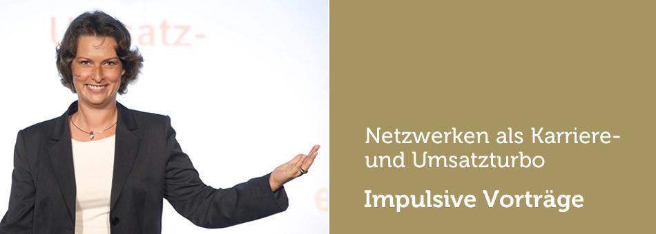 Impulsive Vorträge: Netzwerken als Karriere- und Umsatzturbo
